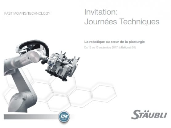 Invitation Journées Techniques Plasturgie Staubli